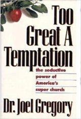Too Great A Temptation