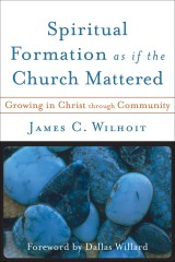 Spiritual Formation Church Mattered