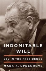 Indomitable Will LBJ